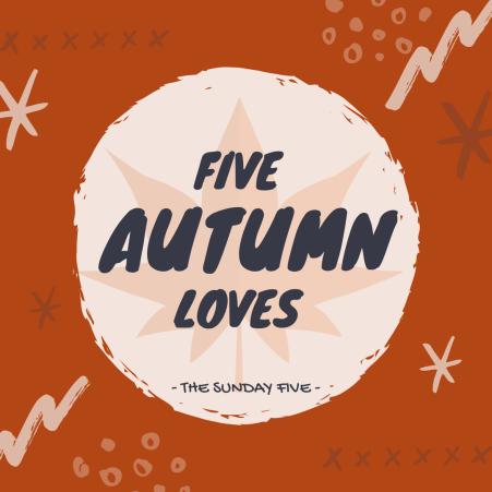 5 Autumn Loves
