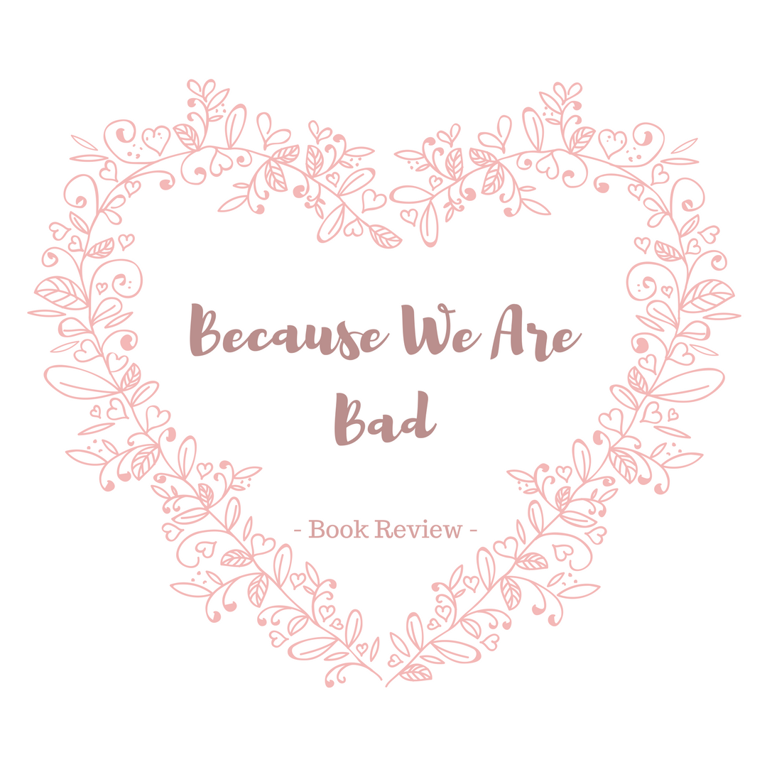 book review because we are bad the world around me